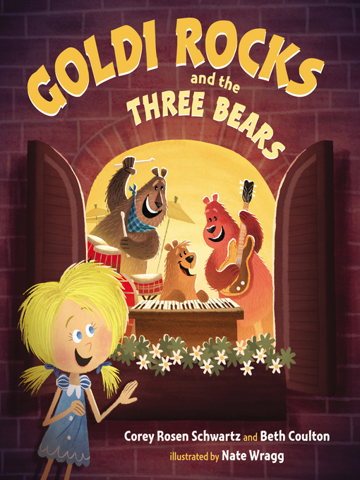 Title details for Goldi Rocks & the Three Bears by Corey Rosen Schwartz - Available